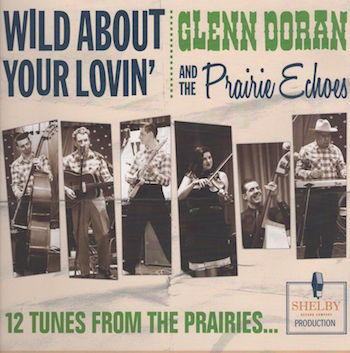 Glenn ,Doran And The Prairie E... - Wild About Your Lovin' (lp)